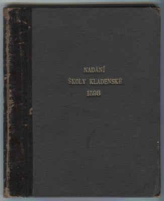 Napsal pan Edvard Lorber. - Nadání školy kladenské 1598  ( 1902 )