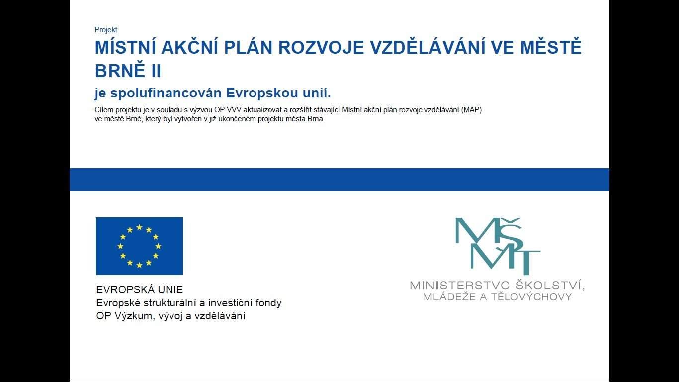 Projekt Místní akční plán rozvoje vzdělávání ve městě Brně II