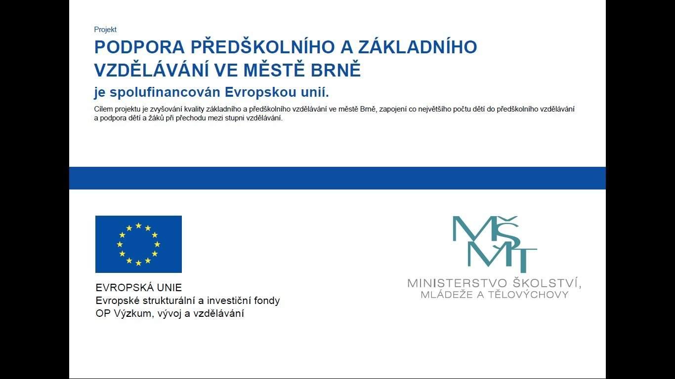 Projekt Podpora předškolního a základního vzdělávání ve městě Brně